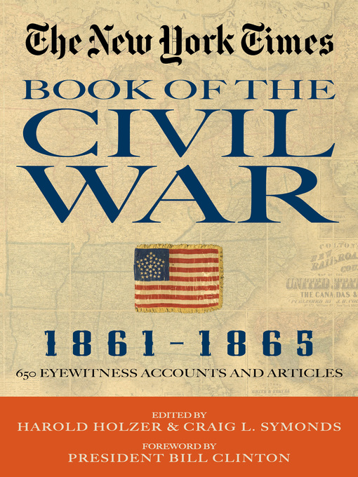 Title details for The New York Times Book of the Civil War, 1861-1865 by Harold Holzer - Available