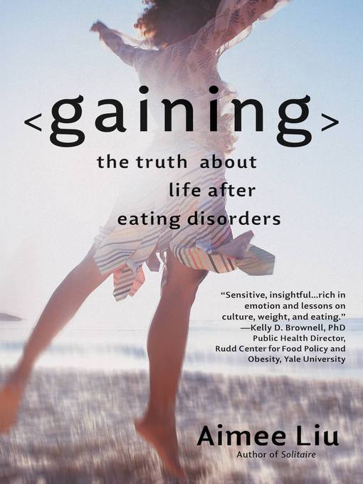 Title details for Gaining by Aimee Liu - Available