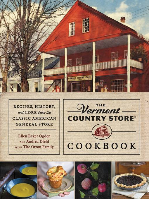 Title details for The Vermont Country Store Cookbook by Andrea Diehl - Available