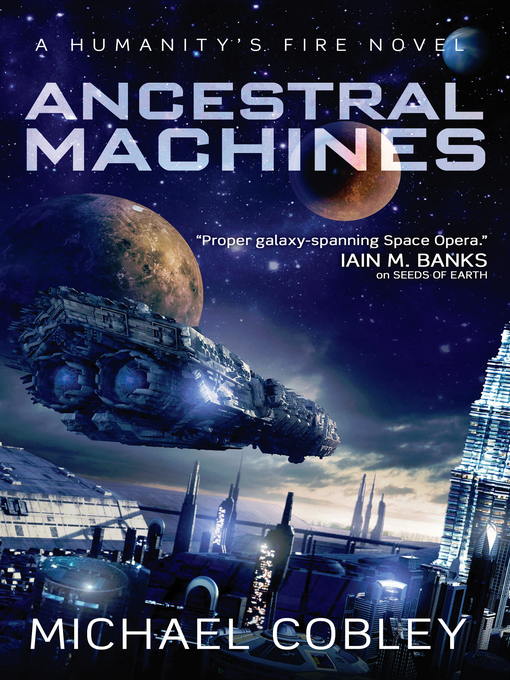 Title details for Ancestral Machines by Michael Cobley - Available