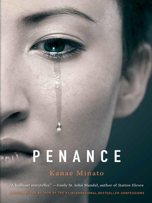 Title details for Penance by Kanae Minato - Available