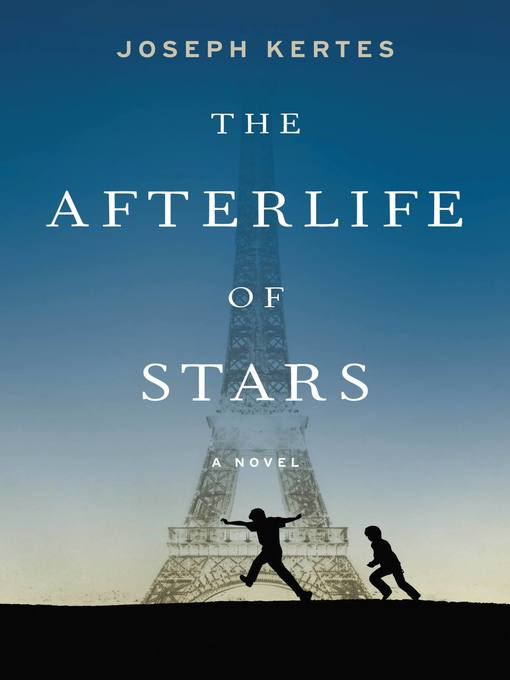 Title details for The Afterlife of Stars by Joseph Kertes - Wait list