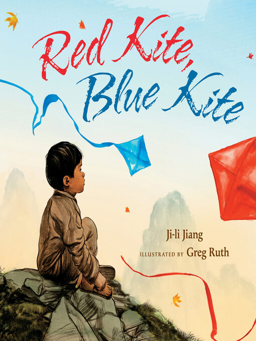 Title details for Red Kite, Blue Kite by Ji-li Jiang - Available
