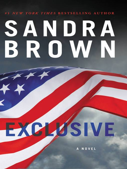 Title details for Exclusive by Sandra Brown - Available