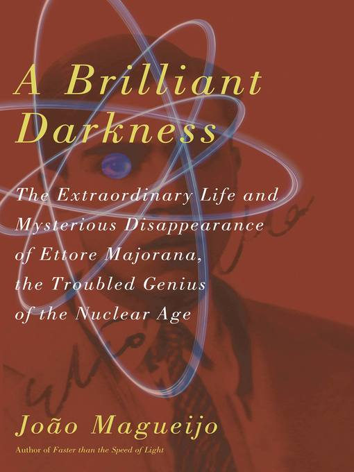 Title details for A Brilliant Darkness by Joao Magueijo - Available