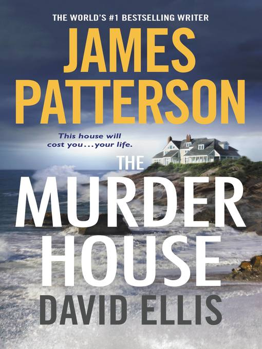 Title details for The Murder House by James Patterson - Available
