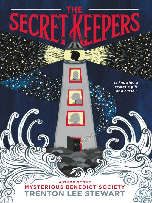 Title details for The Secret Keepers by Trenton Lee Stewart - Wait list