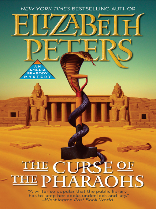 Title details for The Curse of the Pharaohs by Elizabeth Peters - Available