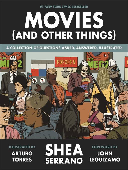 Title details for Movies (And Other Things) by Shea Serrano - Available