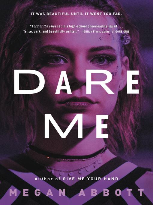 Title details for Dare Me by Megan Abbott - Wait list