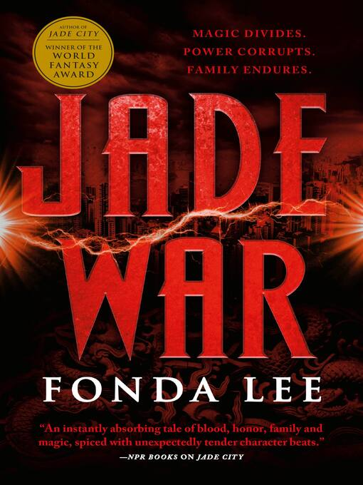 Title details for Jade War by Fonda Lee - Available