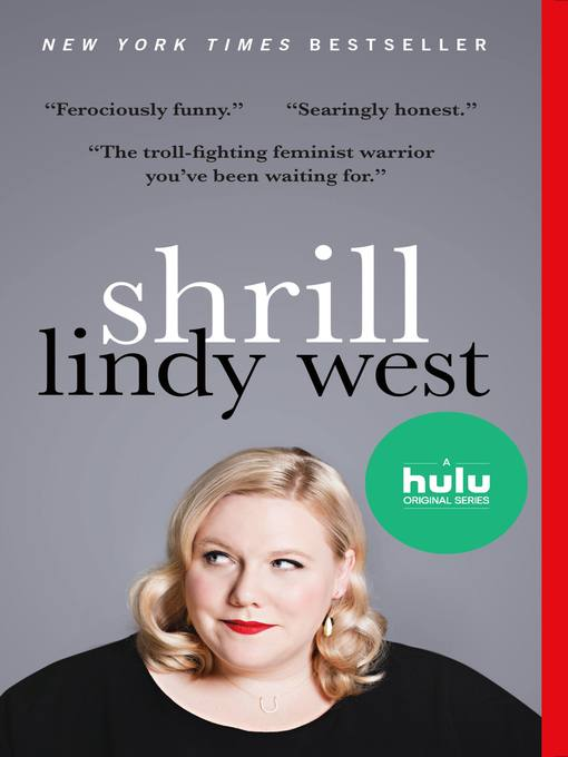 Title details for Shrill by Lindy West - Available