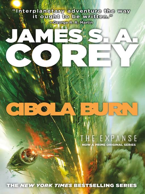 Title details for Cibola Burn by James S. A. Corey - Available