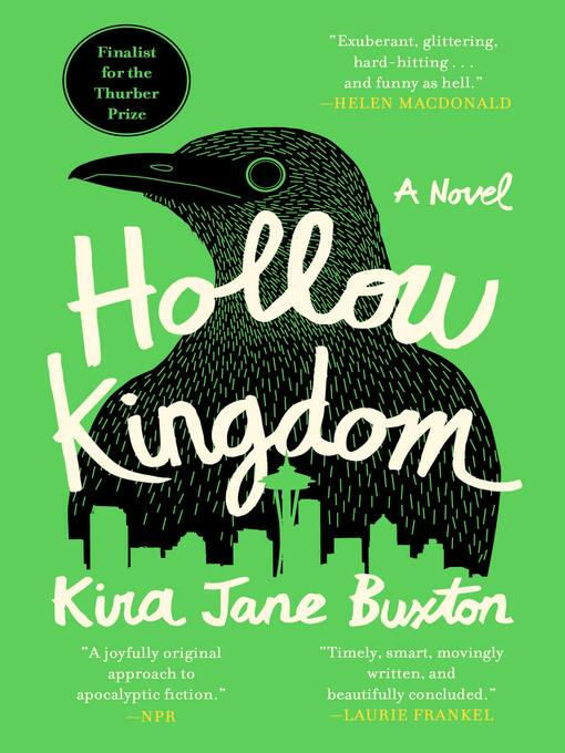 Title details for Hollow Kingdom by Kira Jane Buxton - Wait list