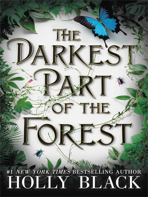 Title details for The Darkest Part of the Forest by Holly Black - Wait list