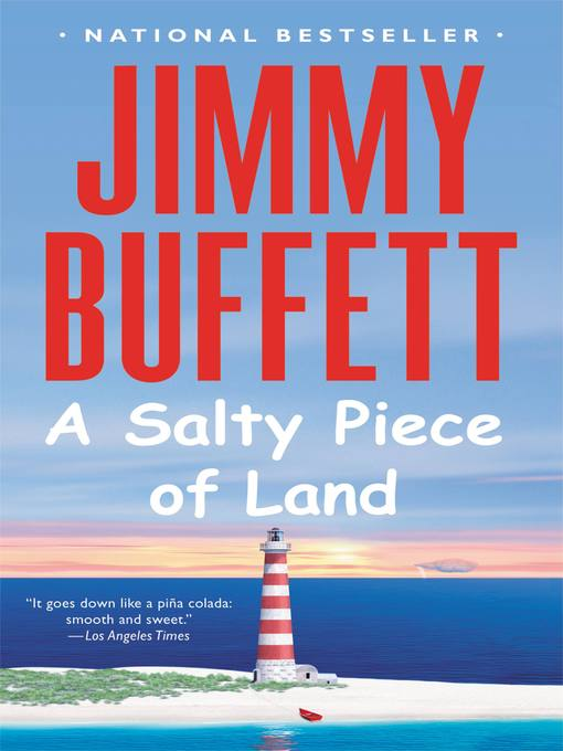 Title details for A Salty Piece of Land by Jimmy Buffett - Available