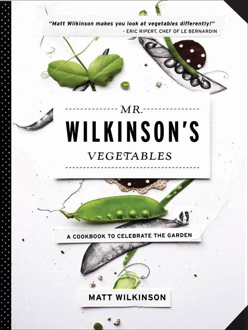 Title details for Mr. Wilkinson's Vegetables by Matt Wilkinson - Available