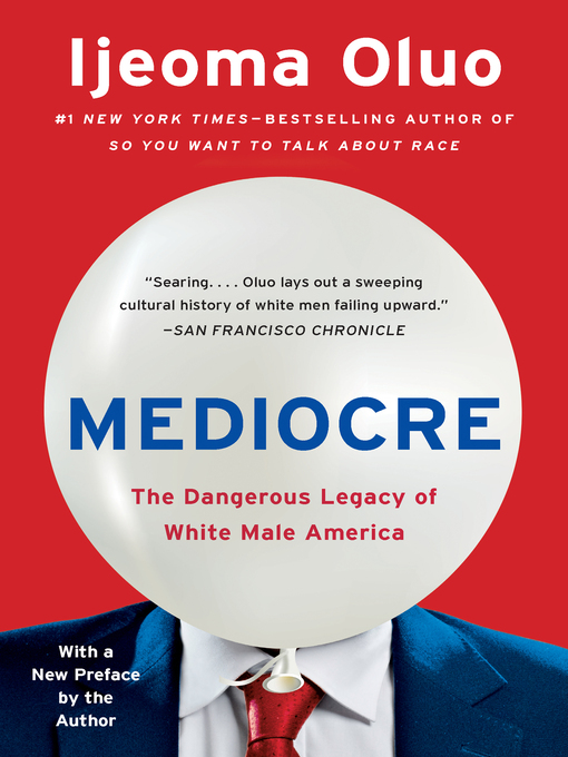 Title details for Mediocre by Ijeoma Oluo - Available
