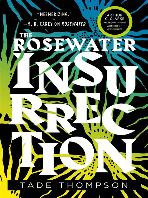 Title details for The Rosewater Insurrection by Tade Thompson - Available