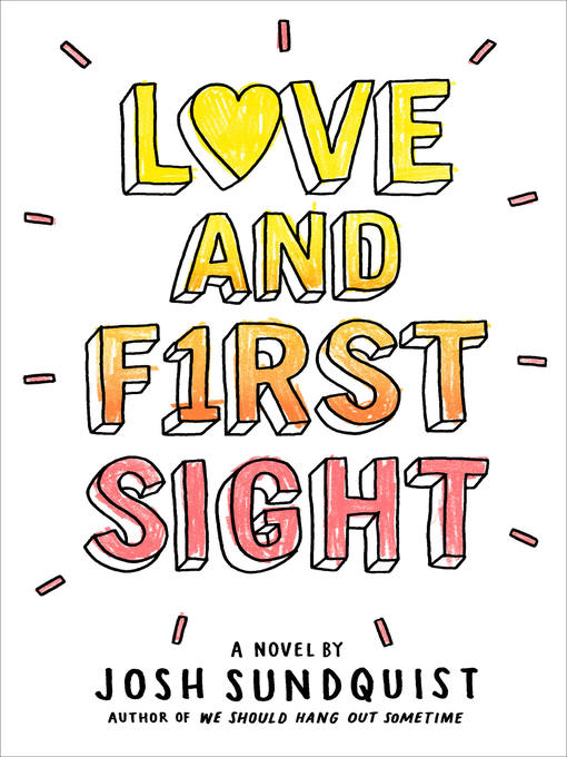 Title details for Love and First Sight by Josh Sundquist - Wait list