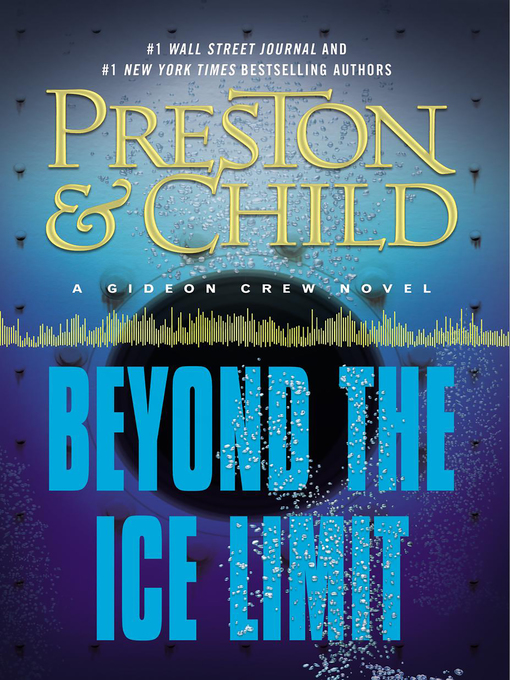 Title details for Beyond the Ice Limit by Douglas Preston - Available