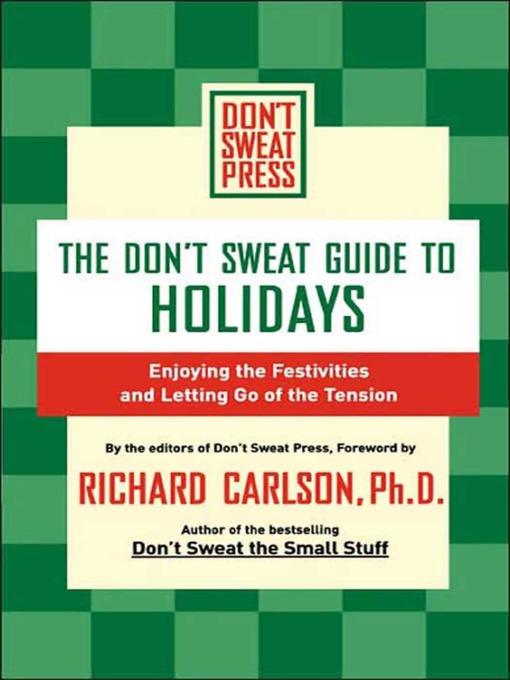 Title details for The Don't Sweat Guide to Holidays by Editors of Don't Sweat Press - Available