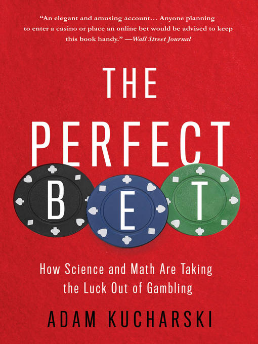 Title details for The Perfect Bet by Adam Kucharski - Available