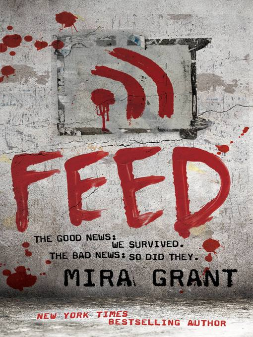 Title details for Feed by Mira Grant - Wait list