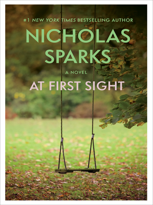 Title details for At First Sight by Nicholas Sparks - Wait list