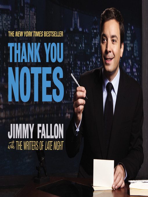 Title details for Thank You Notes by Jimmy Fallon - Wait list
