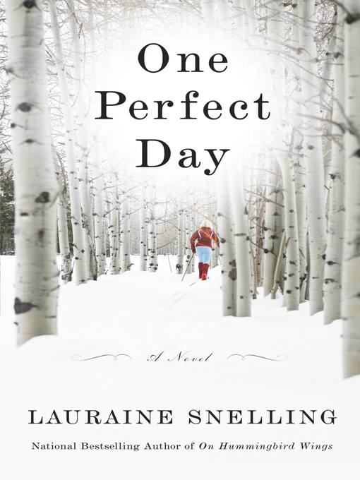 Title details for One Perfect Day by Lauraine Snelling - Available