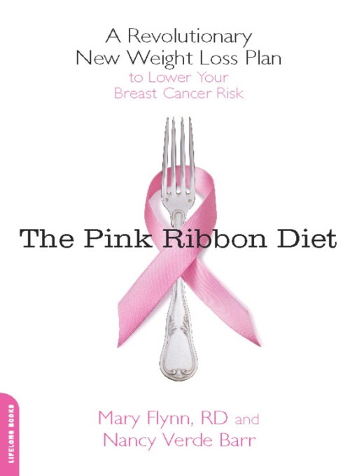 Title details for The Pink Ribbon Diet by Mary Flynn - Available