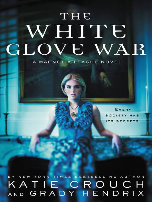 Title details for The White Glove War by Katie Crouch - Available