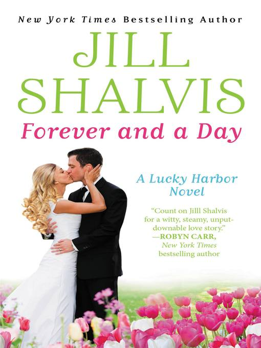 Title details for Forever and a Day by Jill Shalvis - Available