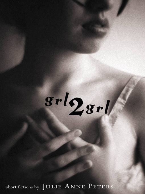Title details for grl2grl by Julie Anne Peters - Available