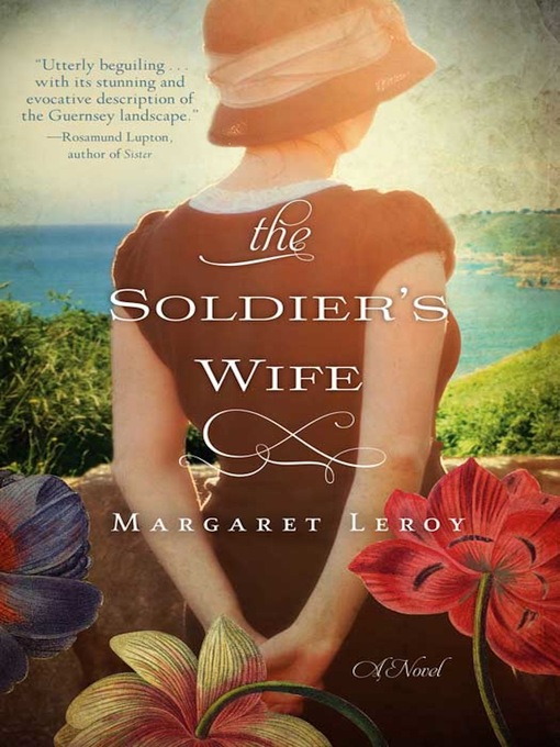 Title details for The Soldier's Wife by Margaret Leroy - Available