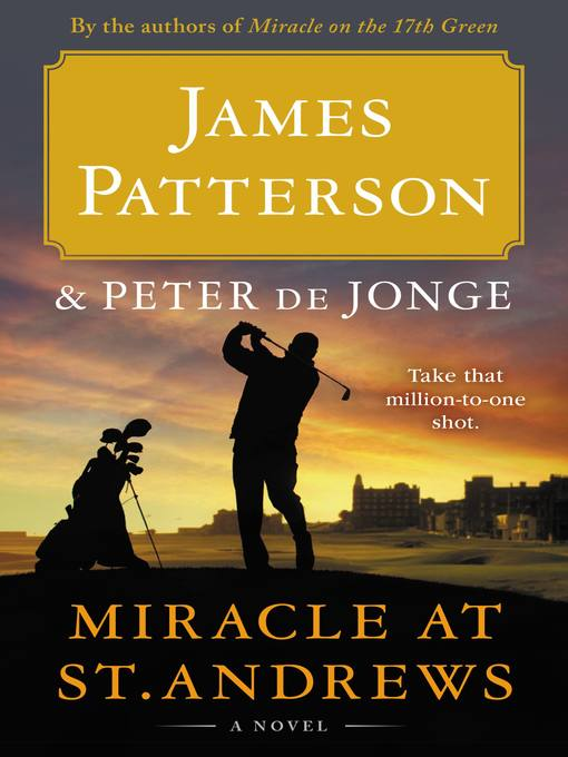 Title details for Miracle at St. Andrews by James Patterson - Wait list