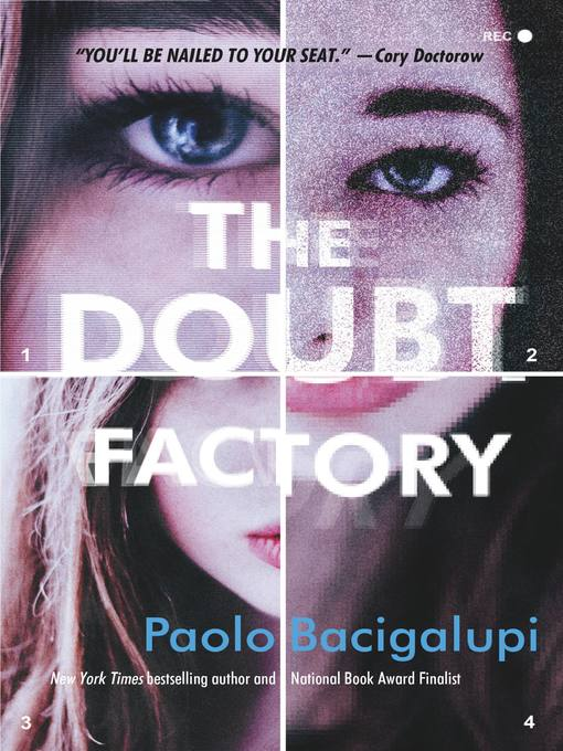 Title details for The Doubt Factory by Paolo Bacigalupi - Available