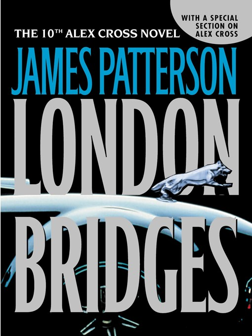 Title details for London Bridges by James Patterson - Wait list
