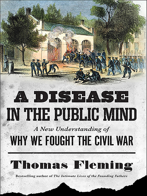 Title details for A Disease in the Public Mind by Thomas Fleming - Available