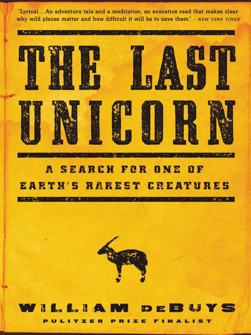 Title details for The Last Unicorn by William deBuys - Available