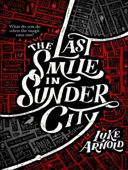 Title details for The Last Smile in Sunder City by Luke Arnold - Available