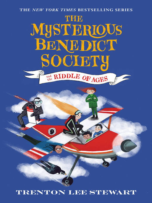 Title details for The Mysterious Benedict Society and the Riddle of Ages by Trenton Lee Stewart - Wait list