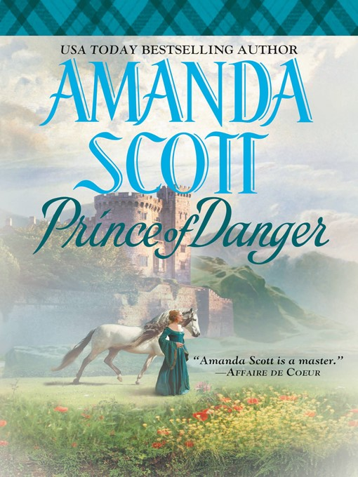 Title details for Prince of Danger by Amanda Scott - Wait list