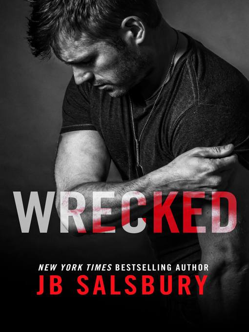 Title details for Wrecked by JB Salsbury - Available