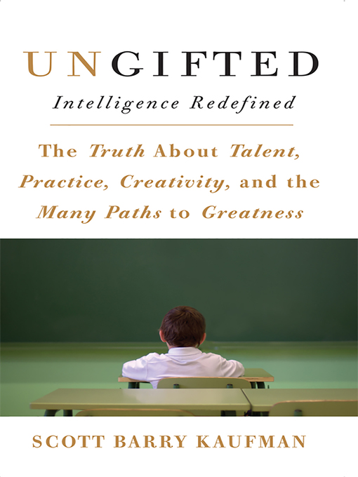 Title details for Ungifted by Scott Barry Kaufman - Available