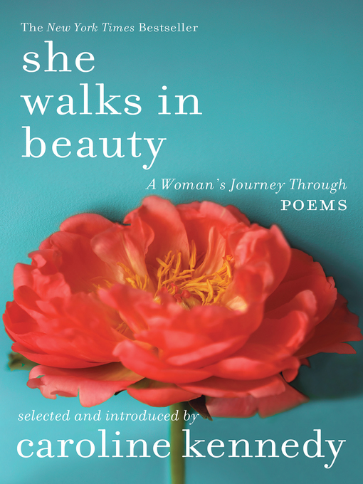 Title details for She Walks in Beauty by Caroline Kennedy - Available
