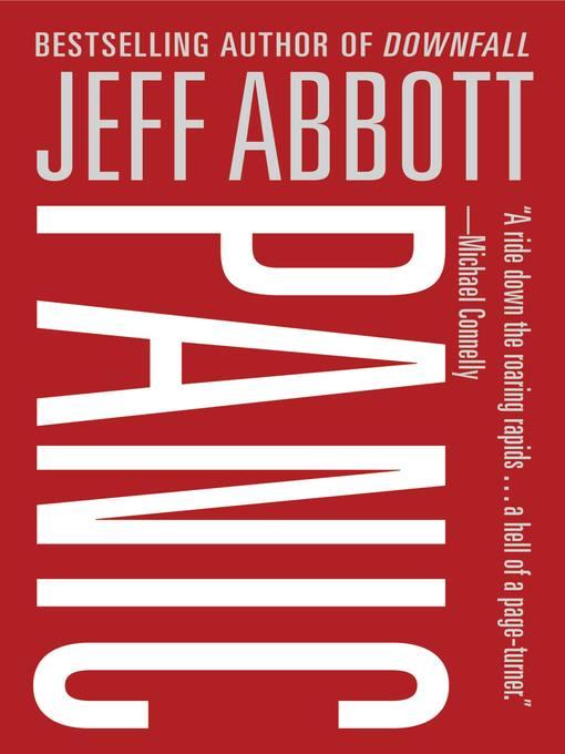 Title details for Panic by Jeff Abbott - Wait list