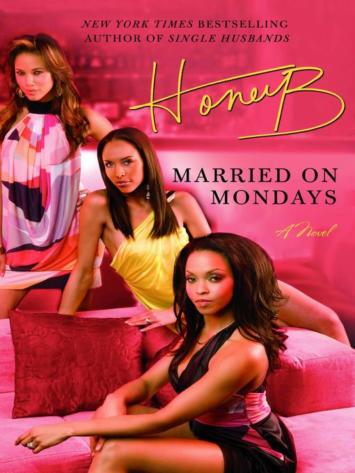 Title details for Married on Mondays by HoneyB - Available