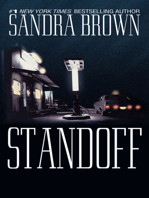 Title details for Standoff by Sandra Brown - Available